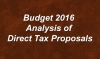 Budget 2016 Analysis of Direct Tax Proposals