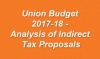 Union Budget 2017-18 - Analysis of Indirect Tax Proposals